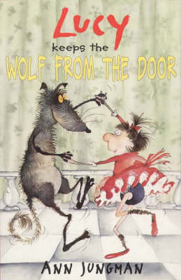 Lucy keeps the wolf from the door.