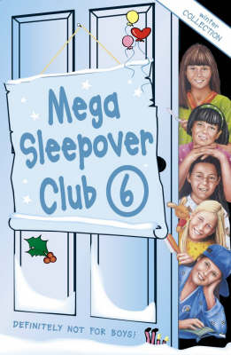 Sleepover girls go snowboarding ; Merry Christmas, Sleepover Club! ; Happy New Year, Sleepover Club!