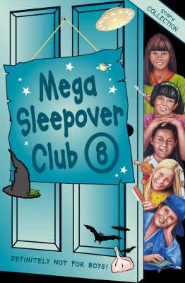 Mega sleepover 8.