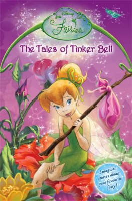 The tales of Tinker Bell.
