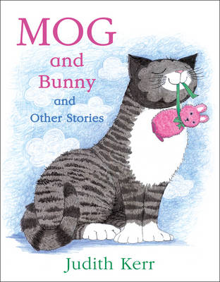 Mog and Bunny and other stories