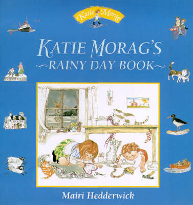 Katie Morag's Rainy Day Book