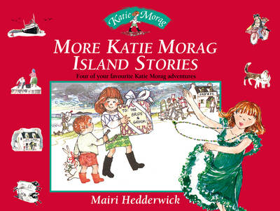 More Katie Morag Island Stories: box set