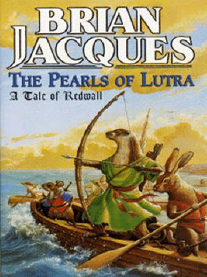 The pearls of Lutra : a tale of Redwall