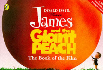 Disney's James and the giant peach : the book of the film