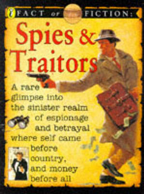 Spies and traitors.
