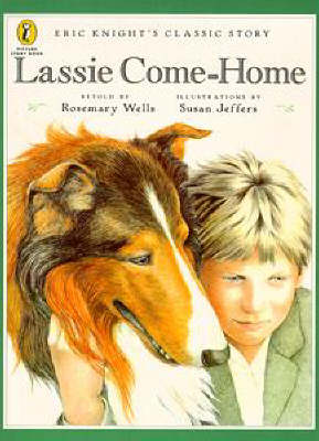 Lassie come-home : Eric Knight's classic story
