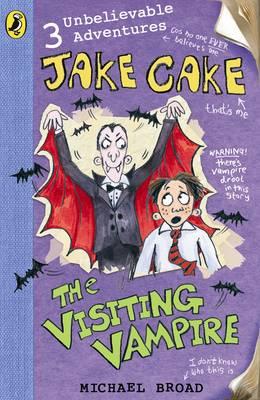Jake Cake the Visiting Vampire