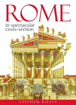 Rome : in spectacular cross-section