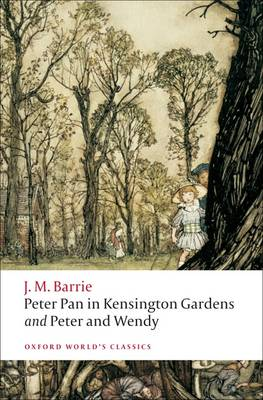 Peter Pan in Kensington Gardens ; Peter and Wendy