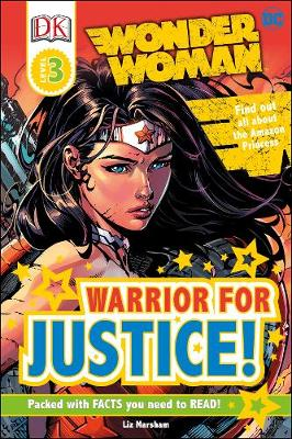 DC Wonder Woman : warrior for justice! | TheBookSeekers