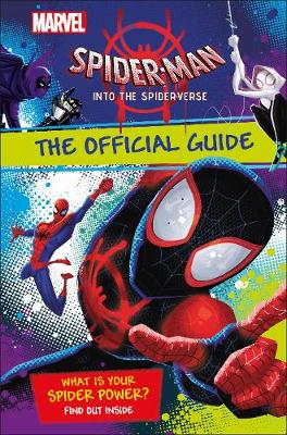 Into the spider-verse : official guide