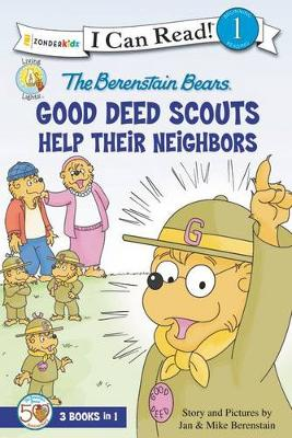 The Berenstain Bears Good Deed Scouts Help Their Neighbors
