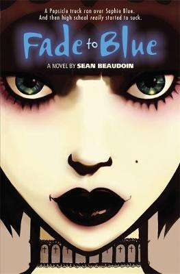 Fade to Blue : a novel