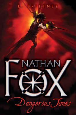 Nathan Fox : dangerous times