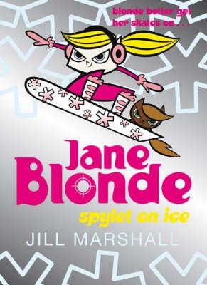 Jane Blonde : spylet on ice