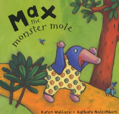 Max the monster mole