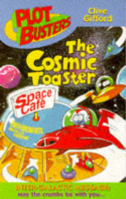 The cosmic toaster