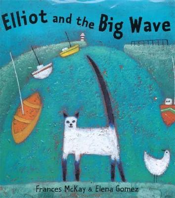 Elliot and the Big Wave