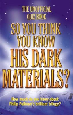 So you think you know His Dark Materials?