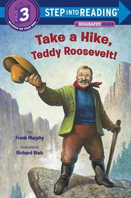 Take a hike, Teddy Roosevelt