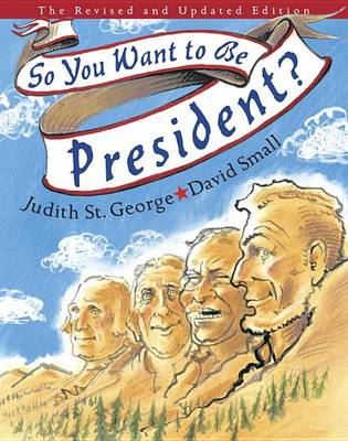 So You Want to Be President? | TheBookSeekers
