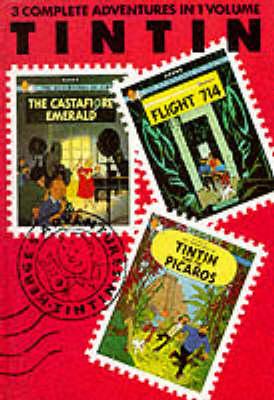 The Castafiore emerald ; Flight 714 ; Tintin and the Picaros