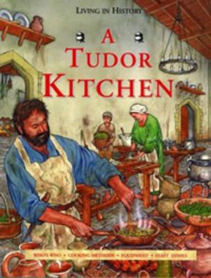 A Tudor kitchen