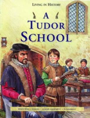 A Tudor school