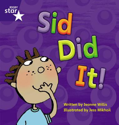 Sid Did It