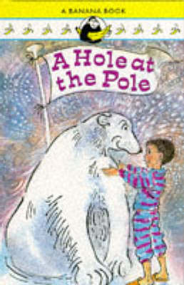 A hole at the pole.