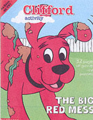 The big red mess : Clifford activity