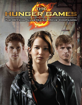 The Hunger Games official illustrated movie companion | TheBookSeekers