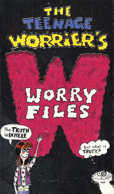 The teenage worrier's worry files