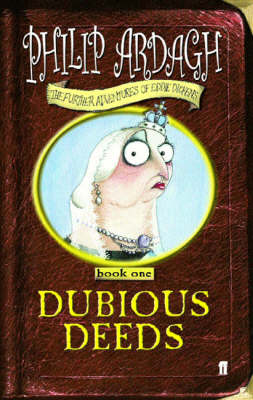 Dubious deeds : book one of the further adventures of Eddie Dickens