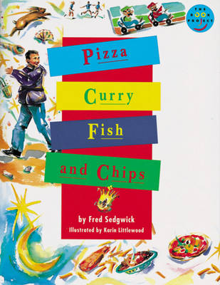 Pizza, curry, fish and chips.