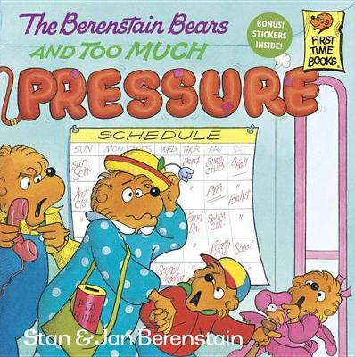 Berenstain Bears and Too Much Pressur