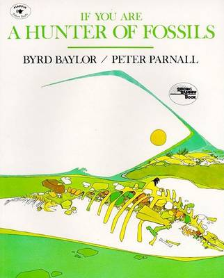If You Are a Hunter of Fossils