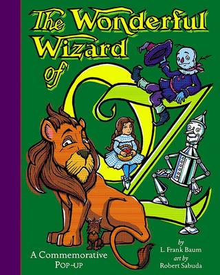 The Wonderful Wizard of Oz: Pop Up