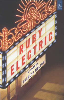 Ruby electric : a novel