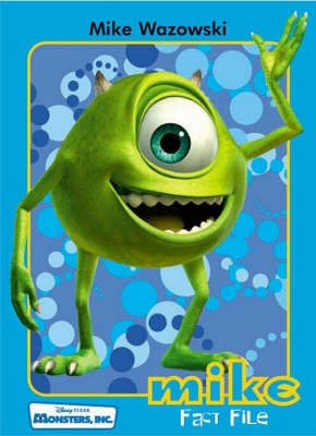 Monsters, Inc. fact file : Mike.