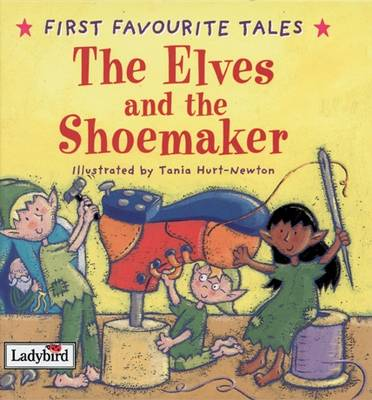 The elves and the shoemaker : based on the story by Jacob and Wilhelm Grimm