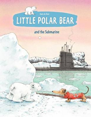 Little Polar Bear and the submarine | TheBookSeekers