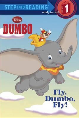 Fly, Dumbo, Fly!