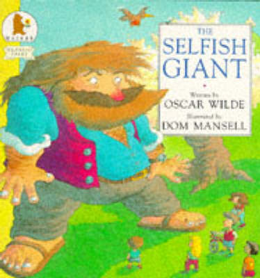 The Selfish giant.