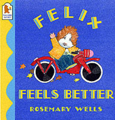 Felix feels better