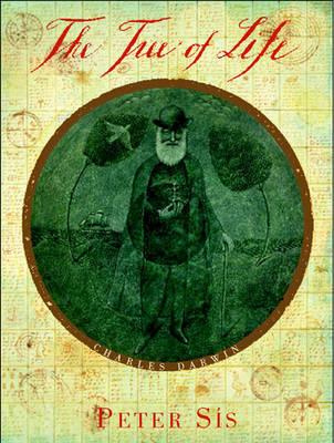 The tree of life : a book depicting the life of Charles Darwin, naturalist, geologist & thinker