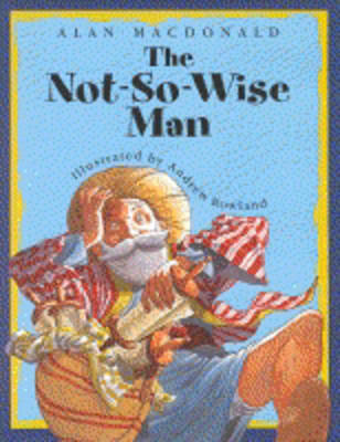 The not-so-wise man