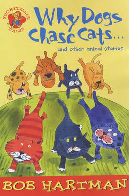 Why dogs chase cats - and other animal stories