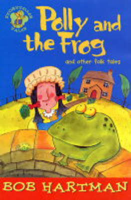 Polly and the frog : and other folk tales